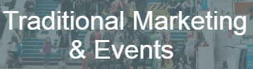 traditional marketing & events
